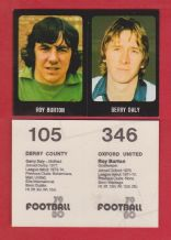 Oxford United Roy Burton & Derby County Gerry Daly